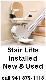 Stair Lifts Installed New & Used call 941 879-1118